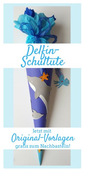 Delfin Schultüte Basteln Zur Einschulung Und Schulanfang
